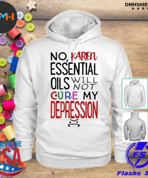 Official essential oils will not cure my depression s hoodie