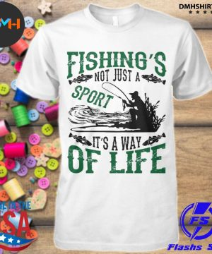 Official fishing's not just a sport it's a way of life 2021 shirt