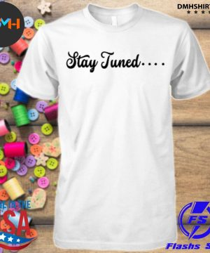 Official gavin magnus line merch neon stay tuned shirt
