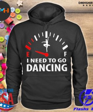 Official i need to go dancing s hoodie