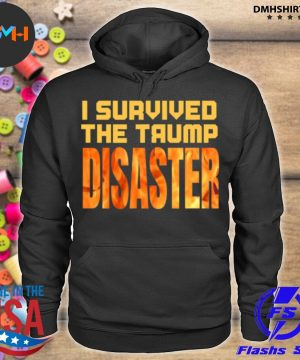 Official i survived the trump disaster election s hoodie