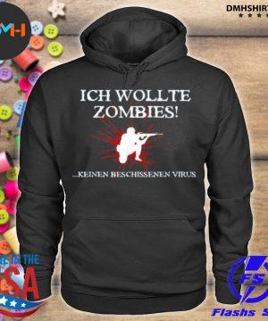 Official ich wollte zombies keinen beschissenen virus s hoodie