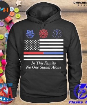 Official in this family no one stands alone s hoodie