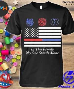 Official in this family no one stands alone shirt