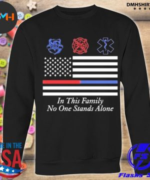 Official in this family no one stands alone s sweatshirt