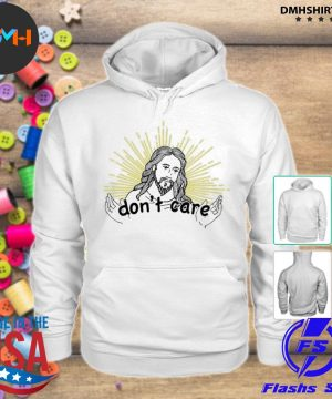 Official jesus don't care s hoodie