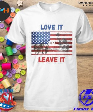 Official love it leave it american flag shirt