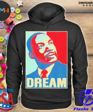 Official martin luther king jr i have a dream hope style portrait s hoodie