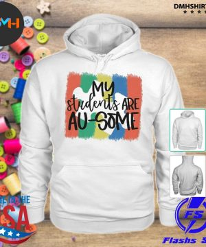 Official my students are au some s hoodie