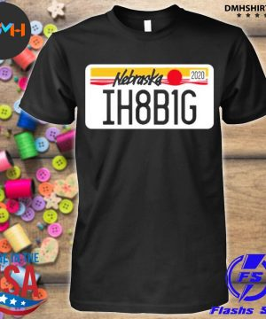 Official nebraska ih8b1g shirt