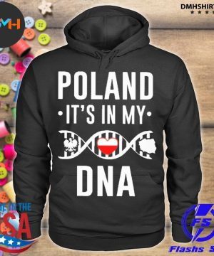 Official poland it's in my dna s hoodie