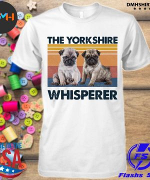 Official pug the yorkshire whisperer vintage shirt