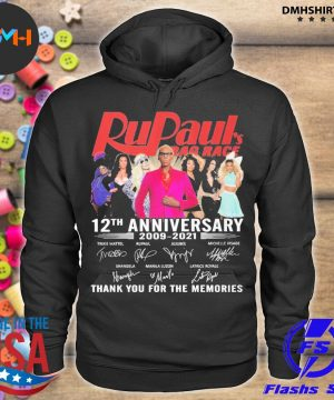 Official rupaul's drag race 12th anniversary 2009 2021 thank you for the memories s hoodie