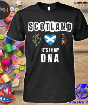 Official scotland it's in my dna shirt