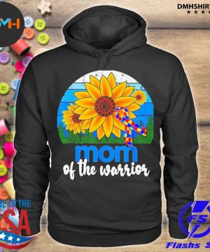 Official sunflower and breast cancer autism mom of the warrior vintage s hoodie
