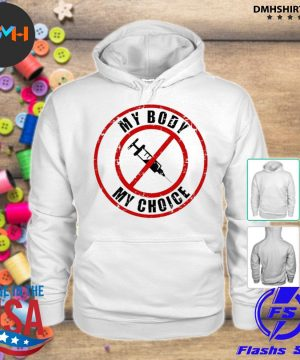 Official syringe vaccines my body my choice s hoodie