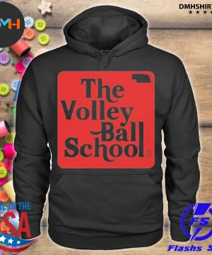 Official the volley ball school s hoodie