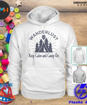 Official wanderlust campground keep calm and camp on s hoodie
