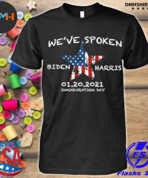 Official we've spoken biden and harris inauguration 2021 stars american flag shirt