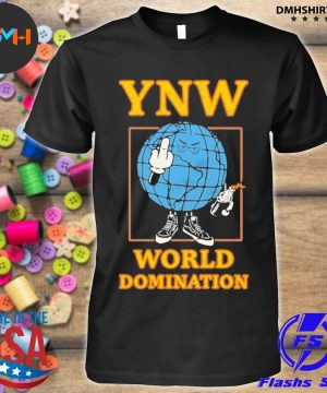 Official world domination ynw shirt
