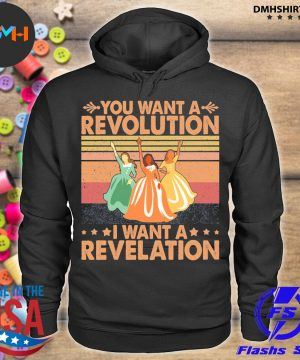 Official you want a revolution i want a revelation vintage s hoodie