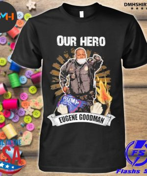 Our Hero eugene goodman shirt